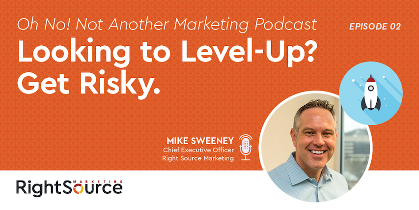 ONNAMP Episode Two: Looking to Level-Up? Get Risky.